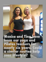 monica and tina teach yoga and Pilates, respectively, at Lifestyles Family Fitness